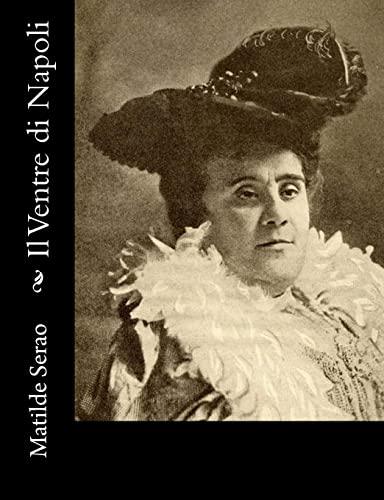 Il Ventre di Napoli (Italian Edition): Matilde Serao
