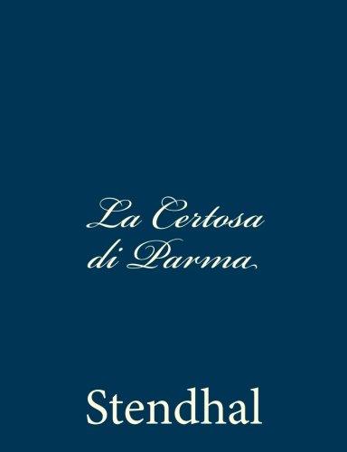 La Certosa di Parma (Italian Edition): Stendhal