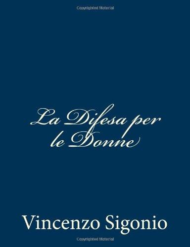 9781482798876: La Difesa per le Donne