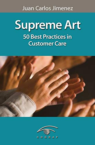 9781482799330: Supreme Art: 50 Best practices in customer care