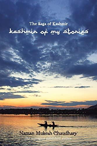 9781482800197: The Saga of Kashmir: Kashmir of My Stories