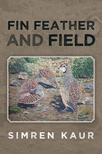 9781482800678: Fin Feather and Field