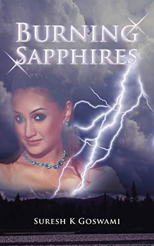 Burning Sapphires: Goswami, Suresh K.