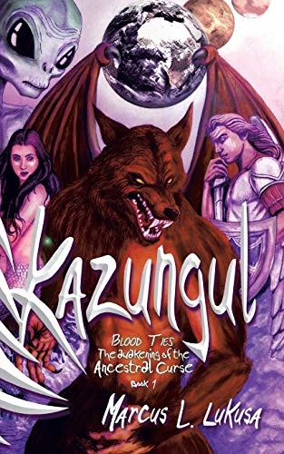 9781482804409: Kazungul: Blood Ties - Awakening of the Ancestral Curse