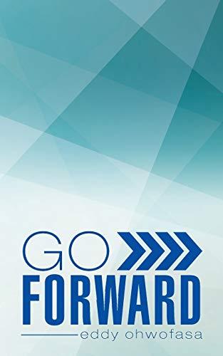 9781482805796: Go Forward