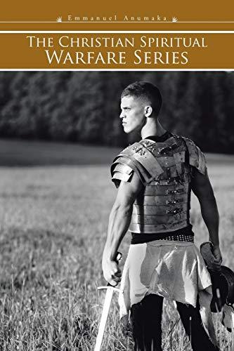 9781482805932: The Christian Spiritual Warfare Series