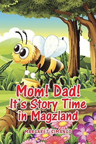 9781482806700: Mom! Dad! It's Story Time in Magzland