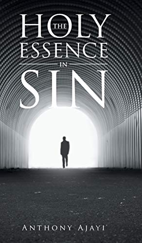 9781482806779: THE HOLY ESSENCE IN SIN