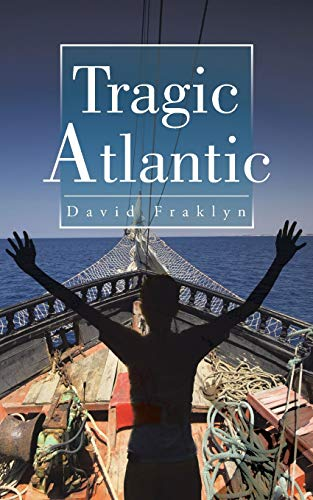 9781482807271: Tragic Atlantic