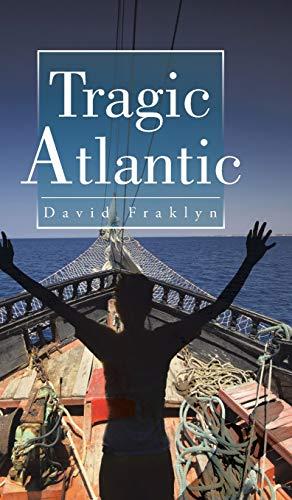 9781482807295: Tragic Atlantic
