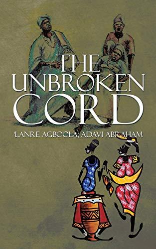 9781482808780: The Unbroken Cord