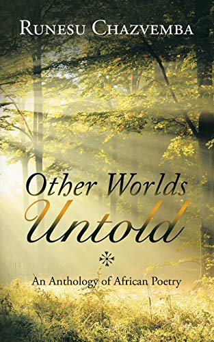 9781482809503: Other Worlds Untold: An Anthology of African Poetry