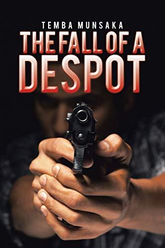9781482809596: The Fall of a Despot