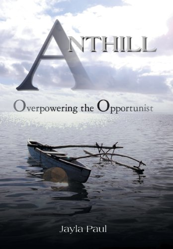 9781482810806: Anthill: Overpowering the Opportunist
