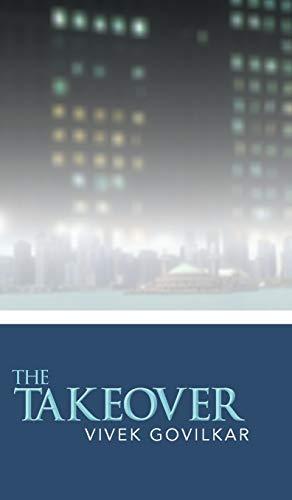 The Takeover: Vivek Govilkar