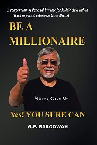 9781482811698: Be a Millionaire: Yes! You Sure Can