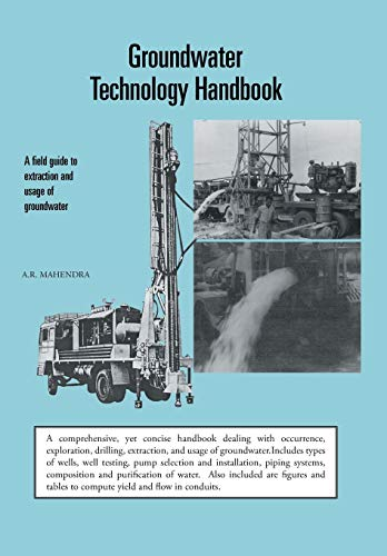 9781482812640: Groundwater Technology Handbook: A Field Guide to Extraction and Usage of Groundwater