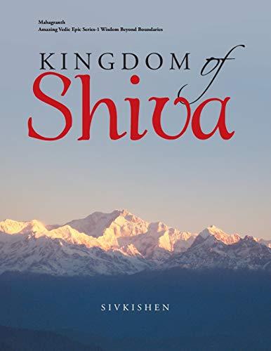 9781482813401: Kingdom of Shiva