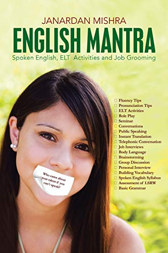 9781482813449: English Mantra: Spoken English, ELT Activites and Job Grooming