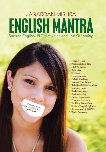 9781482813456: English Mantra: Spoken English, ELT Activites and Job Grooming