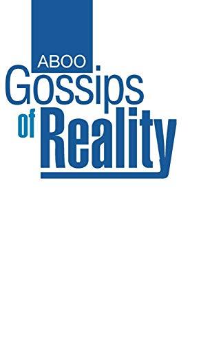 Gossips of Reality: Aboo