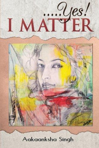 9781482814217: . . . Yes! I Matter