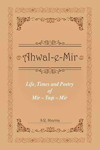 Life,Times and Poetry of Mir (Paperback): S. R. Sharma