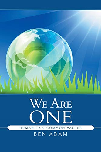 9781482814897: We Are One: Humanity's Common Values
