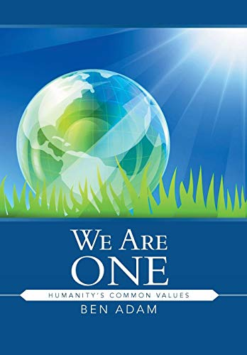 9781482814910: We Are One: Humanity's Common Values