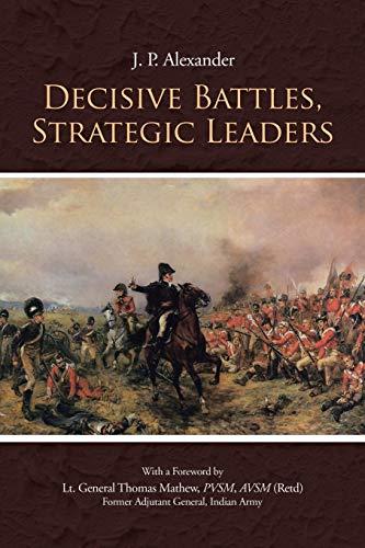 9781482818055: Decisive Battles, Strategic Leaders