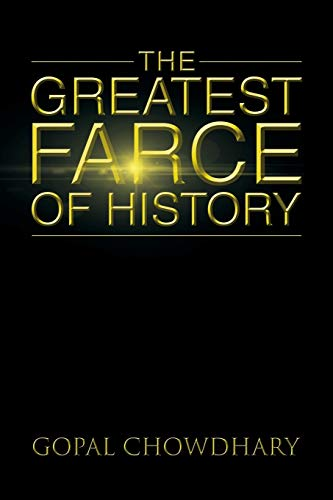 9781482819267: The Greatest Farce of History