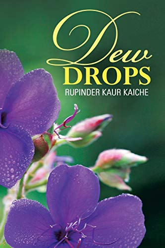 Dew Drops (Paperback): Rupinder Kaur Kaiche