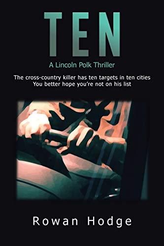 9781482824308: Ten: A Lincoln Polk Thriller