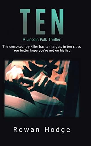 9781482824315: Ten: A Lincoln Polk Thriller