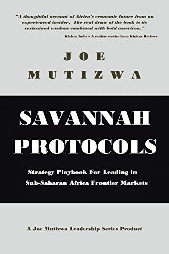 9781482824933: Savannah Protocols: Strategy Playbook for Leading in Sub-Saharan Africa Frontier Markets