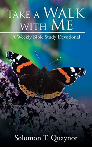 9781482825022: Take a Walk with Me: A Weekly Bible Study Devotional