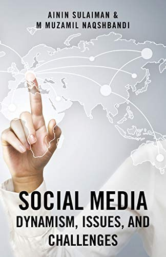 9781482826463: Social Media: Dynamism, Issues, and Challenges