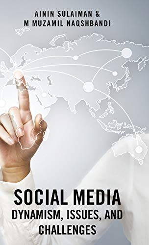 9781482826470: Social Media: Dynamism, Issues, and Challenges