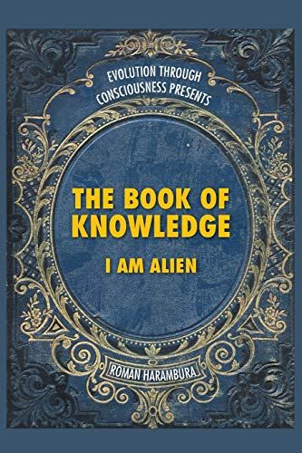 9781482828283: The Book of Knowledge: I Am Alien