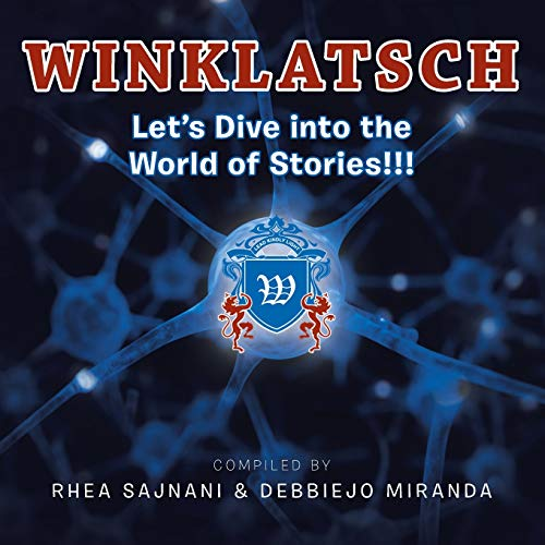 Winklatsch: Let's Dive into the World of Stories!!!: Rhea Sajnani