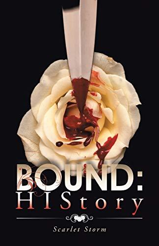 9781482830767: Bound: History