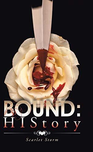 9781482830774: Bound: HIStory