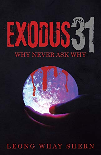 9781482831290: Exodus 31: Why never ask why.