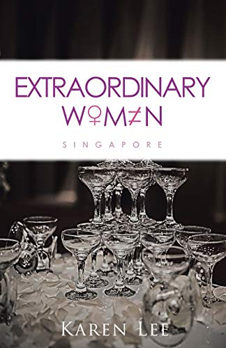9781482831467: Extraordinary Women - Singapore