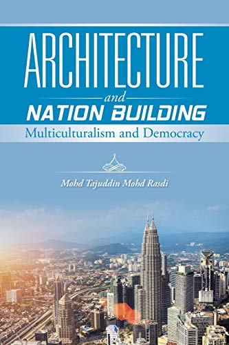 9781482831689: Architecture and Nation Building: Multiculturalism and Democracy