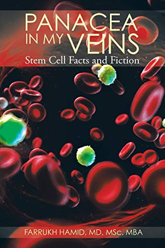 9781482832587: Panacea in My Veins: Stem Cell Facts and Fiction