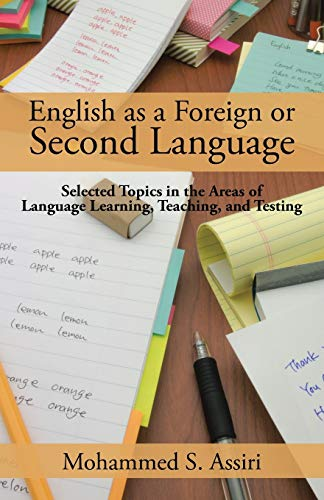 9781482832655: English as a Foreign or Second Language: Selected Topics in the Areas of Language Learning, Teaching, and Testing