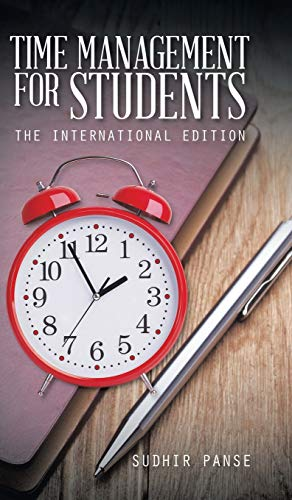 9781482833607: Time Management for Students: The International Edition