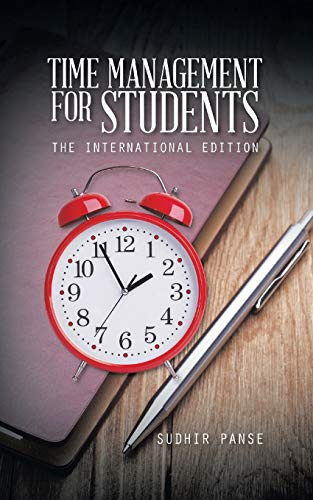 9781482833614: Time Management for Students: The International Edition