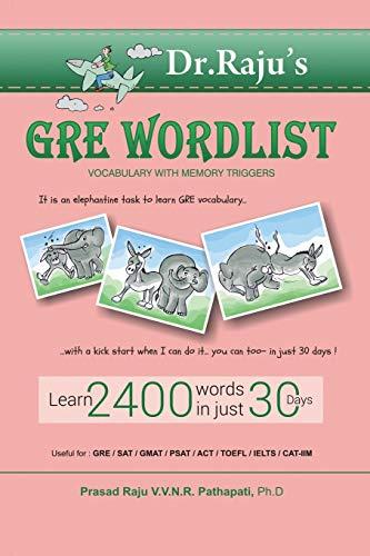 GRE Word List: Vocabulary with Memory Triggers: Dr Prasad Raju